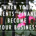 When Your Parents' Finances Become Your Business