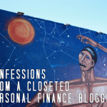Confessions From a Closeted Personal Finance Blogger